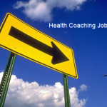 sign pointing health coaching jobs ahead
